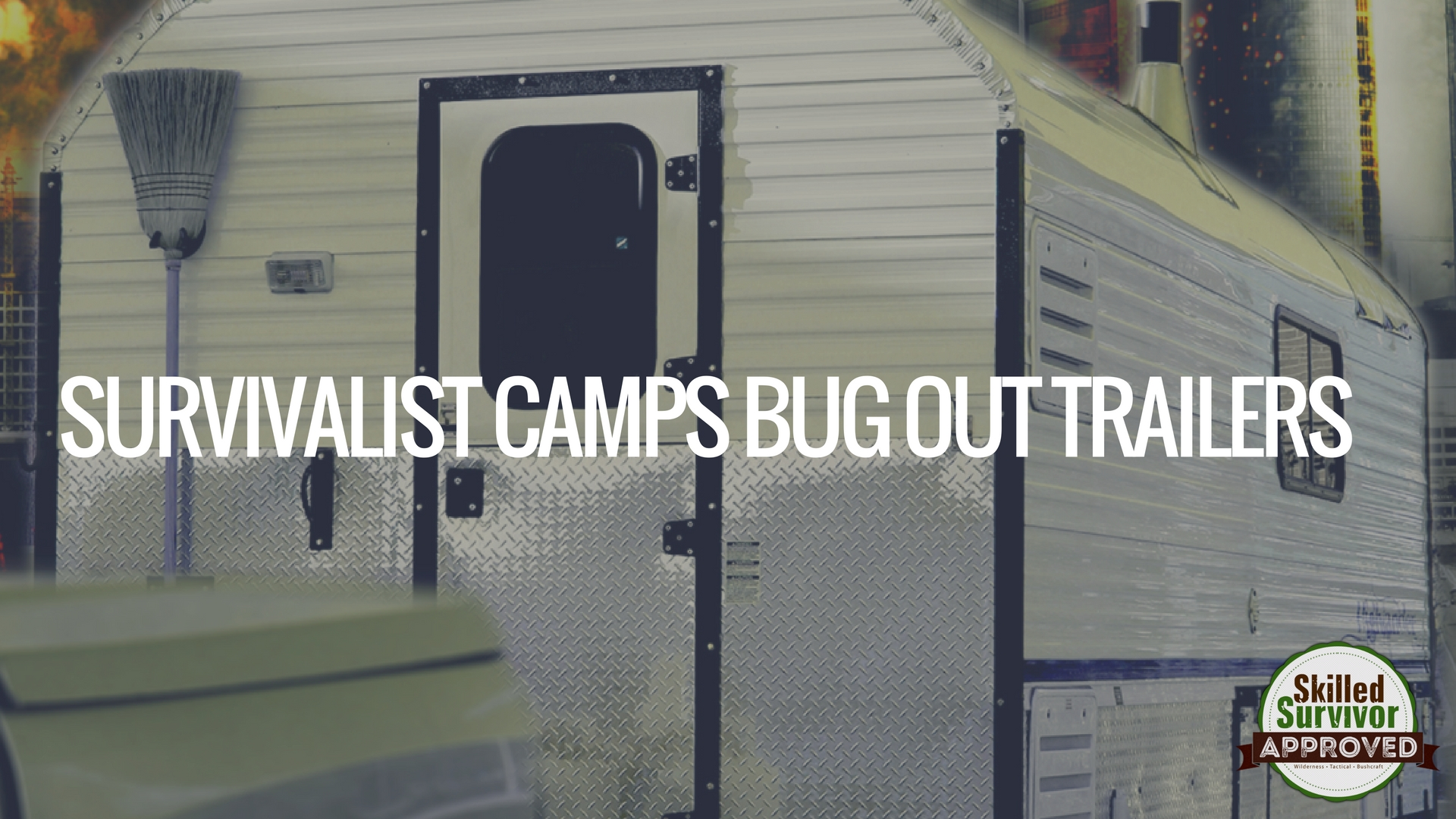 Mobile Bug Out Trailers : Amazing gift ideas for survival enthusiasts