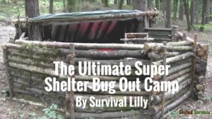 ultimate-super-shelter-survival-bug-out-camp-setup